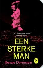 Renate  Dorrestein Een sterke man