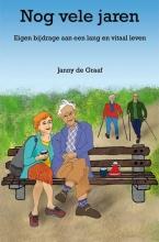 Janny de Graaf , Nog vele jaren