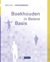 S.J.M. van Vlimmeren, Henk  Fuchs Boekhouden in Balans hbo/wo Opgavenboek Basis