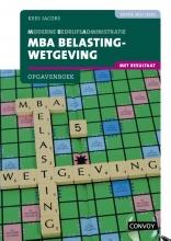 C.J.M. Jacobs , MBA Belastingwetgeving 2021-2022 Opgavenboek