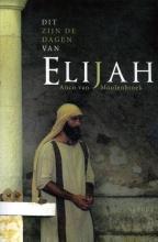 Anco van Moolenbroek , Dit zijn de dagen van Elijah