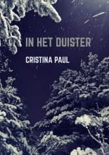 Cristina Paul , In het duister