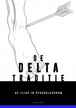 Ward Blondé , De verhalende Delta-traditie