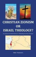 Walter Tessensohn , Christian zionism or Israel theology