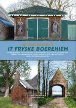 Wh Hoekstra Rj Wielinga, Cultureel erfgoed op het Friese boerehiem