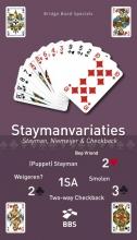 Bep Vriend , Staymanvariaties
