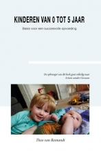 Theo van Remundt , Kinderen van 0 tot 5 jaar