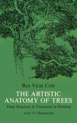 Rex V. Cole,The Artistic Anatomy of Trees