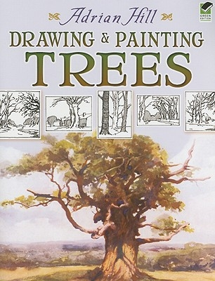 Adrian Hill,Drawing and Painting Trees
