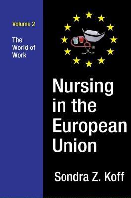Sondra Z. Koff,Nursing in the European Union