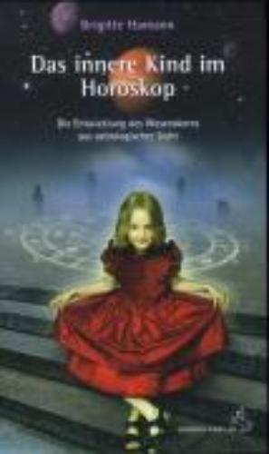 Hamann, Brigitte,Das innere Kind im Horoskop
