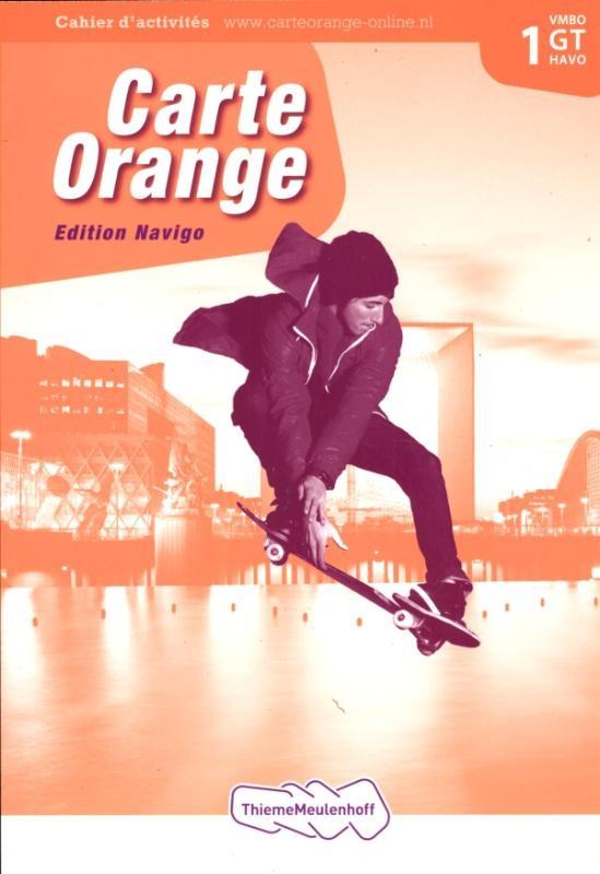 Marjo Knop, Wilma Bakker-van de Panne, Ronald van den Broek, Francoise Lomier,Carte Orange 1 VMBO GT/Havo Tekstboek