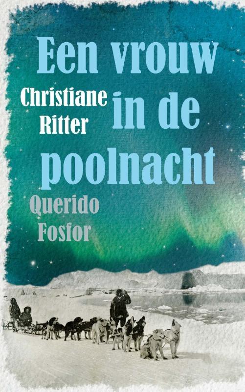 Christiane Ritter,Een vrouw in de poolnacht