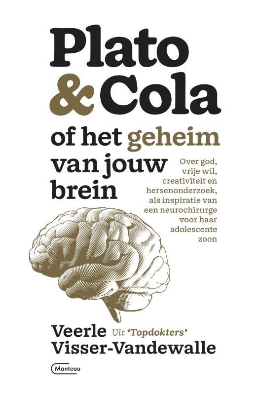 Veerle Visser-Vandewalle,Plato & Cola of het geheim van jouw brein