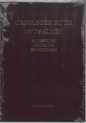 ,Orgelboek bij de 150 Psalmen