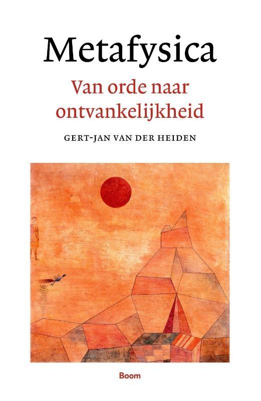 Gert-Jan van der Heiden,Metafysica