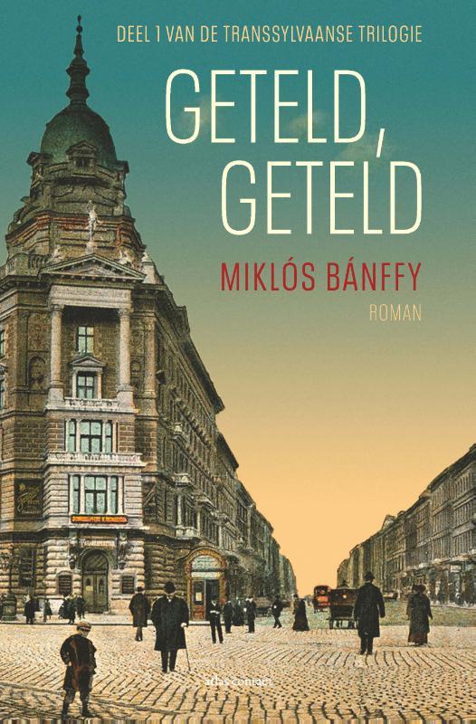 Miklós Bánffy,Geteld, geteld