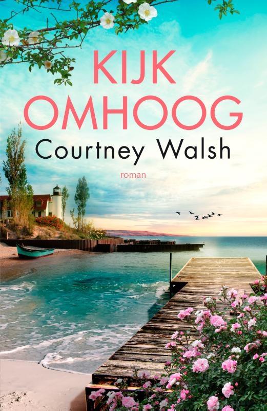 Courtney Walsh,Kijk omhoog