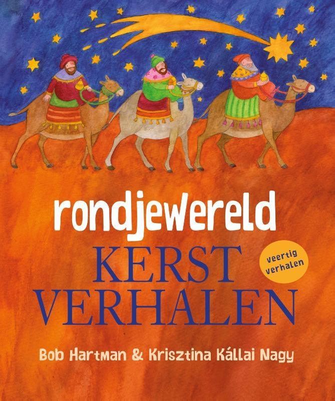 Bob Hartman,Rondjewereld Kerstverhalen