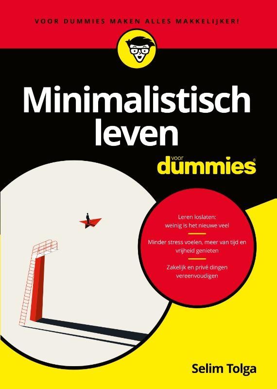Selim Tolga,Minimalistisch leven voor Dummies