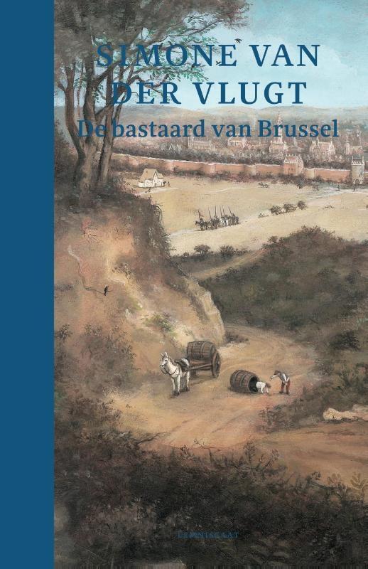 Simone van der Vlugt,De bastaard van Brussel