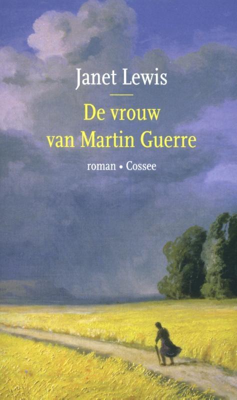 Janet Lewis,De vrouw van Martin Guerre