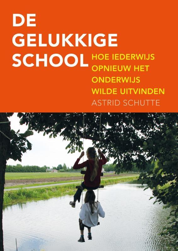 Astrid Schutte,De gelukkige school