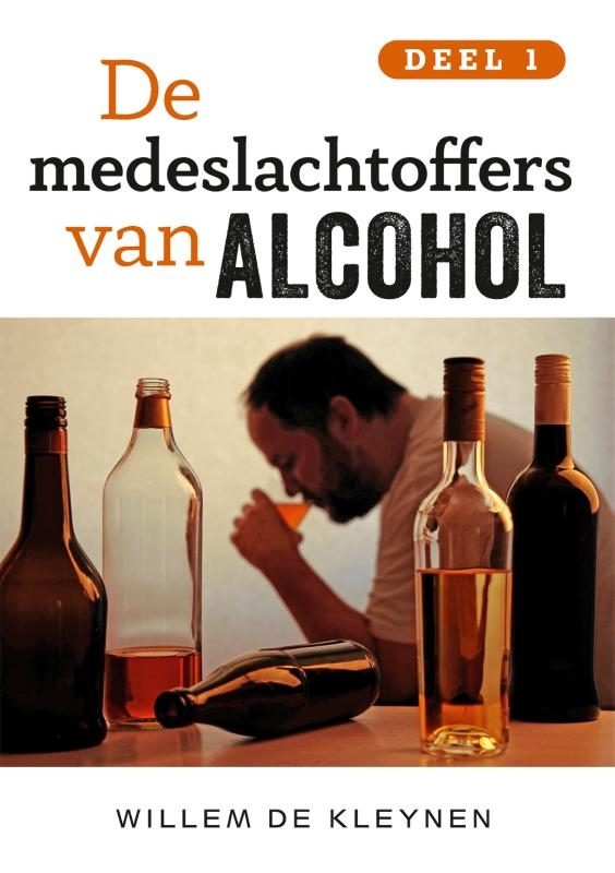 Willem de Kleynen,De medeslachtoffers van alcohol -1