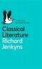<b>Jenkyns, Richard</b>,Classical Literature