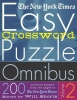 The New York Times Easy Crossword Puzzle Omnibus Volume 2,200 Solvable Puzzles from the Pages of the New York Times