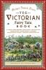 Hearn, Michael Patrick,The Victorian Fairy Tale Book