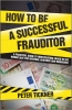 Tickner, Peter,How to be a Successful Frauditor