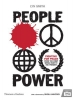 Smith, Lyn,People Power: Fighting for Peace from the First World War to