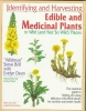 Brill, Steve,Identifying and Harvesting Edible and Medicinal Plants