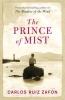 Zafon, Carlos Ruiz,The Prince of Mist