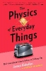 Kakalios James,Physics of Everyday