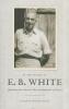 White, E. B.,In the Words of E. B. White