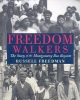 Freedman, Russell,Freedom Walkers