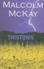 McKay, Malcolm,Thistown
