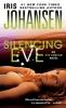 Johansen, Iris,Silencing Eve