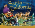 Smallman, Steve,Santa Is Coming to California