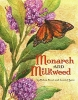 Frost, Helen,Monarch and Milkweed