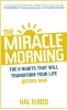 Elrod, Hal,Miracle Morning