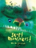 <b>Mark  Janssen</b>,Stop! Monsters!