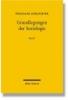 Schluchter, Wolfgang,Grundlegungen der Soziologie