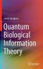 Ivan B. Djordjevic,Quantum Biological Information Theory