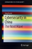 Greg Austin,Cybersecurity in China