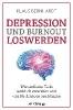 Bernhardt, Klaus,Depression und Burnout loswerden