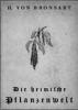 Bronsart, H. von,Die heimische Pflanzenwelt