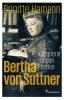 Hamann, Brigitte,Bertha von Suttner